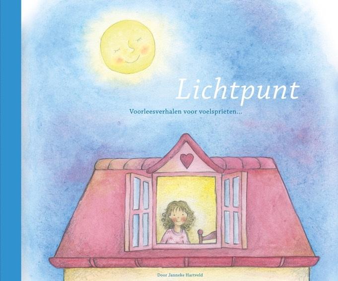 Lichtpunt van Janneke Hartveld. Een boek voor kinderen én volwassenen over hooggevoeligheid.